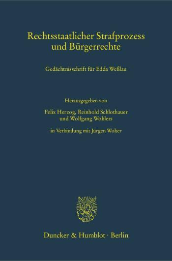 Cover: Rechtsstaatlicher Strafprozess und Bürgerrechte