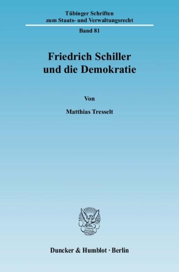 Cover: Friedrich Schiller und die Demokratie