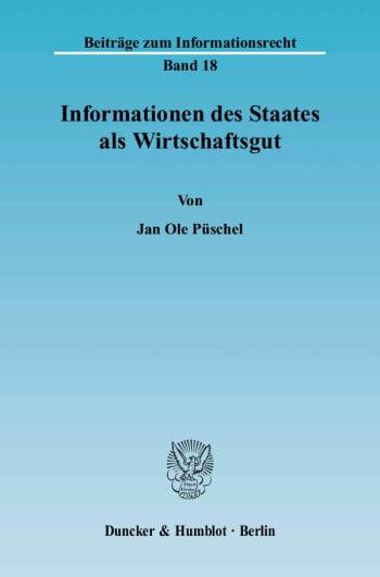 Cover: Informationen des Staates als Wirtschaftsgut