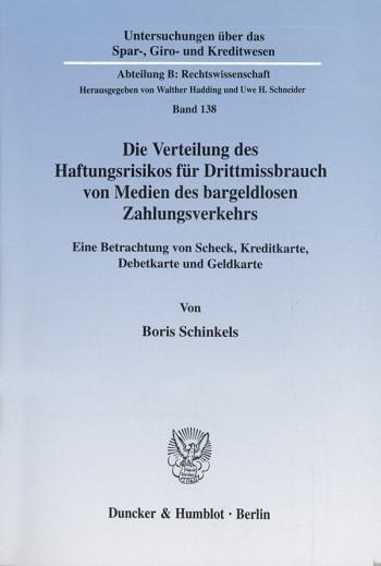 Cover: Die Verteilung des Haftungsrisikos für Drittmissbrauch von Medien des bargeldlosen Zahlungsverkehrs