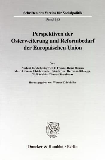 Cover: Perspektiven der Osterweiterung und Reformbedarf der Europäischen Union
