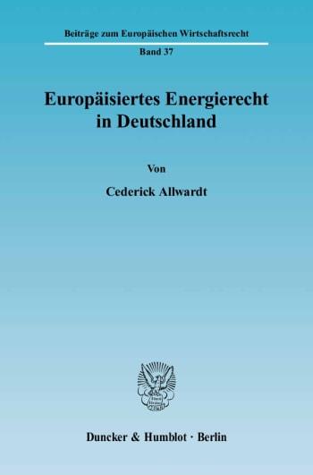 Cover: Europäisiertes Energierecht in Deutschland