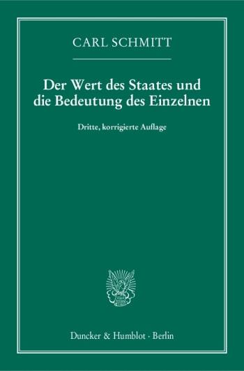 Cover: Der Wert des Staates und die Bedeutung des Einzelnen