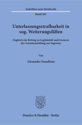Cover: Unterlassungsstrafbarkeit in sog. Weiterungsfällen