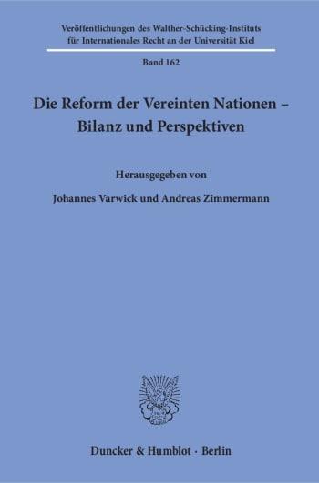 Cover: Die Reform der Vereinten Nationen – Bilanz und Perspektiven