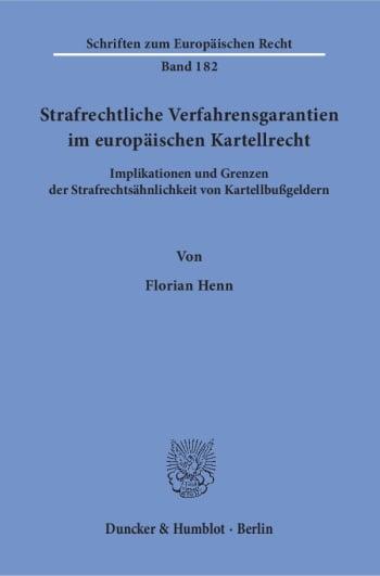 Cover: Strafrechtliche Verfahrensgarantien im europäischen Kartellrecht
