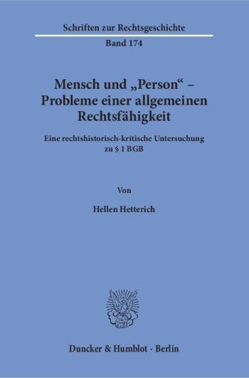 Cover: Mensch und »Person« – Probleme einer allgemeinen Rechtsfähigkeit
