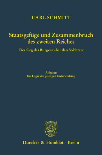 Cover: Staatsgefüge und Zusammenbruch des zweiten Reiches