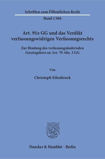 Cover: Art. 91e GG und das Verdikt verfassungswidrigen Verfassungsrechts