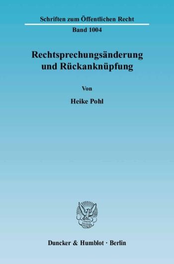 Cover: Rechtsprechungsänderung und Rückanknüpfung