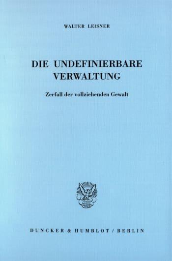 Cover: Die undefinierbare Verwaltung