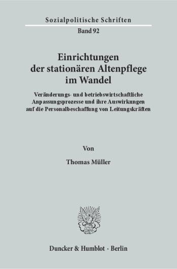 Cover: Einrichtungen der stationären Altenpflege im Wandel