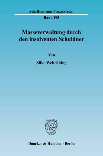 Cover: Masseverwaltung durch den insolventen Schuldner