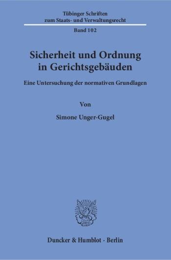 Cover: Sicherheit und Ordnung in Gerichtsgebäuden