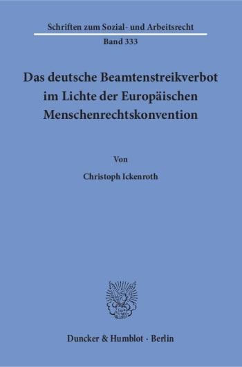Cover: Das deutsche Beamtenstreikverbot im Lichte der Europäischen Menschenrechtskonvention