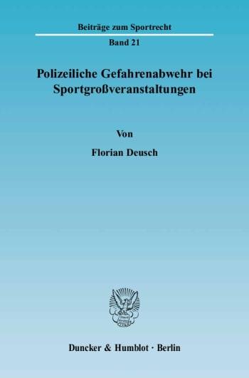 Cover: Polizeiliche Gefahrenabwehr bei Sportgroßveranstaltungen
