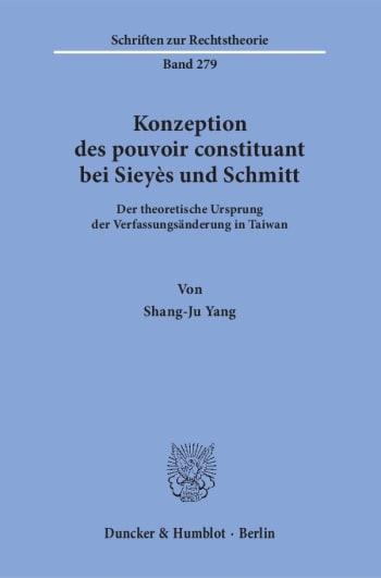Cover: Konzeption des pouvoir constituant bei Sieyès und Schmitt