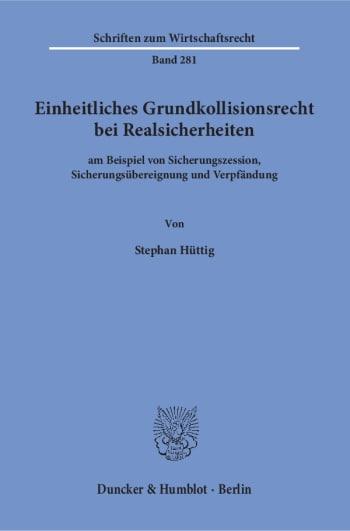 Cover: Einheitliches Grundkollisionsrecht bei Realsicherheiten