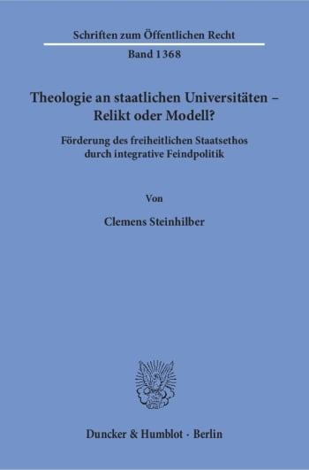 Cover: Theologie an staatlichen Universitäten – Relikt oder Modell?