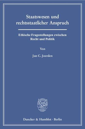 Cover: Staatswesen und rechtsstaatlicher Anspruch