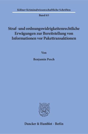 Cover: Straf- und ordnungswidrigkeitenrechtliche Erwägungen zur Bereitstellung von Informationen vor Pakettransaktionen