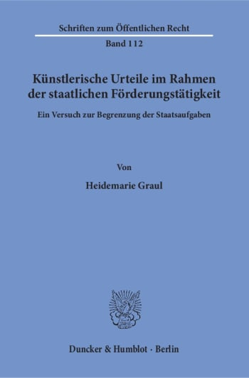 Cover: Künstlerische Urteile im Rahmen der staatlichen Förderungstätigkeit