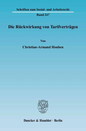 Cover: Die Rückwirkung von Tarifverträgen