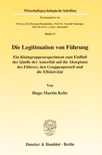 Cover: Die Legitimation von Führung
