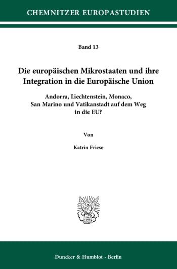 Cover: Die europäischen Mikrostaaten und ihre Integration in die Europäische Union