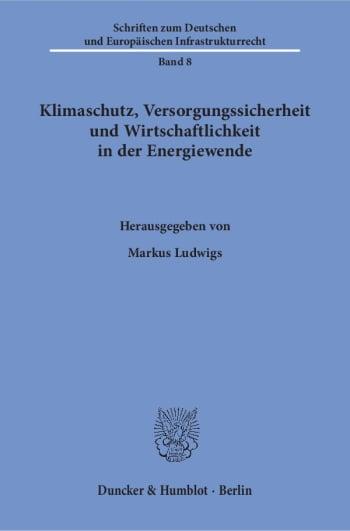 Cover: Klimaschutz, Versorgungssicherheit und Wirtschaftlichkeit in der Energiewende