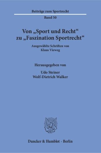Cover: Von »Sport und Recht« zu »Faszination Sportrecht«