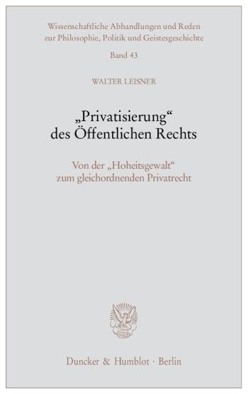 """Cover: """"Privatisierung"""" des Öffentlichen Rechts"""