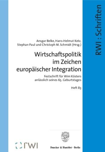 Cover: Wirtschaftspolitik im Zeichen europäischer Integration