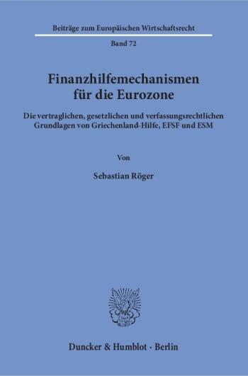 Cover: Finanzhilfemechanismen für die Eurozone