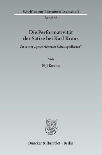 Cover: Die Performativität der Satire bei Karl Kraus