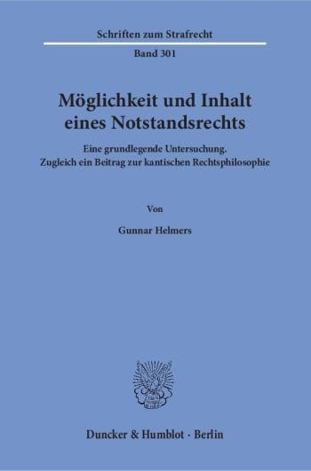 Cover: Möglichkeit und Inhalt eines Notstandsrechts