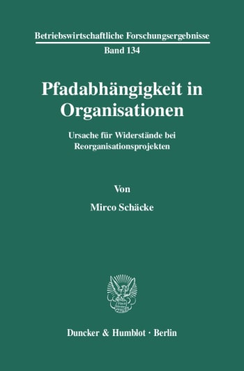 Cover: Pfadabhängigkeit in Organisationen