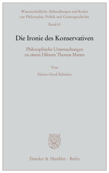 Cover: Die Ironie des Konservativen