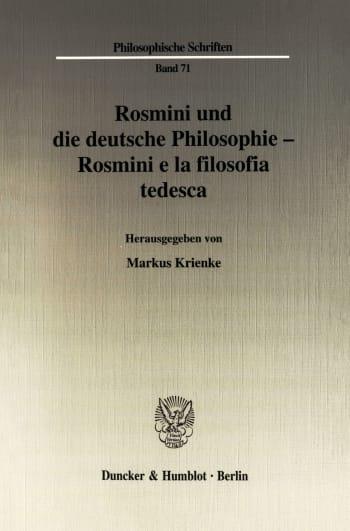 Cover: Rosmini und die deutsche Philosophie - Rosmini e la filosofia tedesca