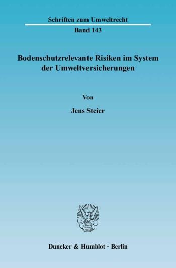 Cover: Bodenschutzrelevante Risiken im System der Umweltversicherungen