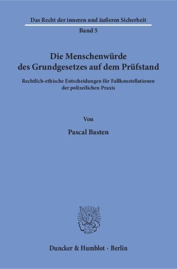 Cover: Die Menschenwürde des Grundgesetzes auf dem Prüfstand