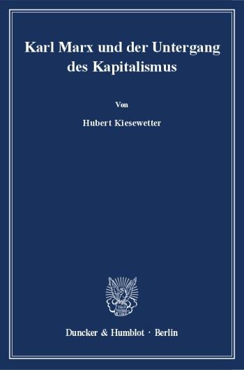 Cover: Karl Marx und der Untergang des Kapitalismus