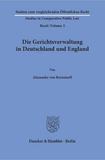 Cover: Die Gerichtsverwaltung in Deutschland und England