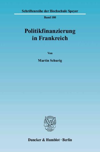 Cover: Politikfinanzierung in Frankreich