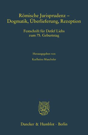 Cover: Römische Jurisprudenz - Dogmatik, Überlieferung, Rezeption
