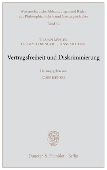 Cover: Vertragsfreiheit und Diskriminierung