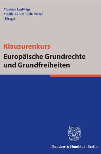 Cover: Klausurenkurs Europäische Grundrechte und Grundfreiheiten