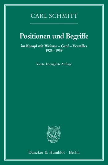 Cover: Positionen und Begriffe, im Kampf mit Weimar – Genf – Versailles 1923–1939