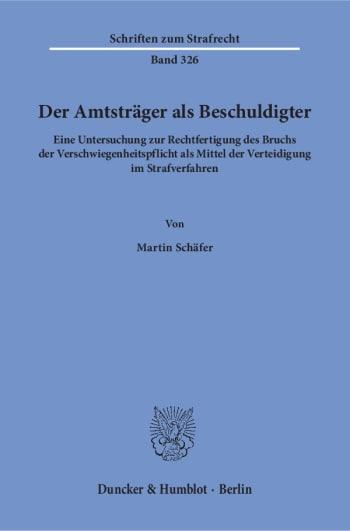 Cover: Der Amtsträger als Beschuldigter