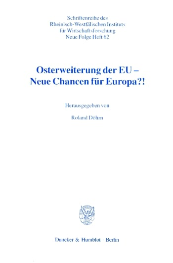 Cover: Osterweiterung der EU - Neue Chancen für Europa?!